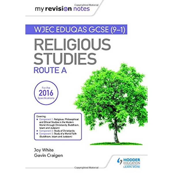 My Revision Notes WJEC Eduqas GCSE (9-1) Religious Studies Route A Covering Christianity, Buddhism, Islam and Judaism Paperback / softback 2018