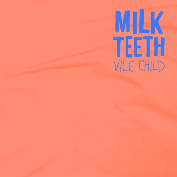 Milk Teeth - Vile Child Vinyl