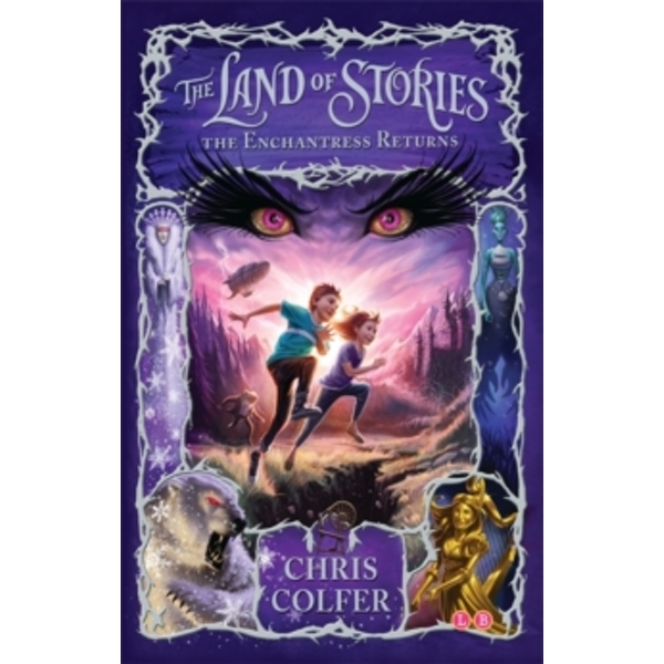 The Land of Stories: The Enchantress Returns : Book 2