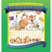 Stories Jesus Told: Favorite Stories from the Bible by Nick Butterworth (Hardback, 2005)