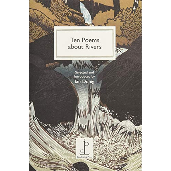 Ten Poems about Rivers  Paperback / softback 2018