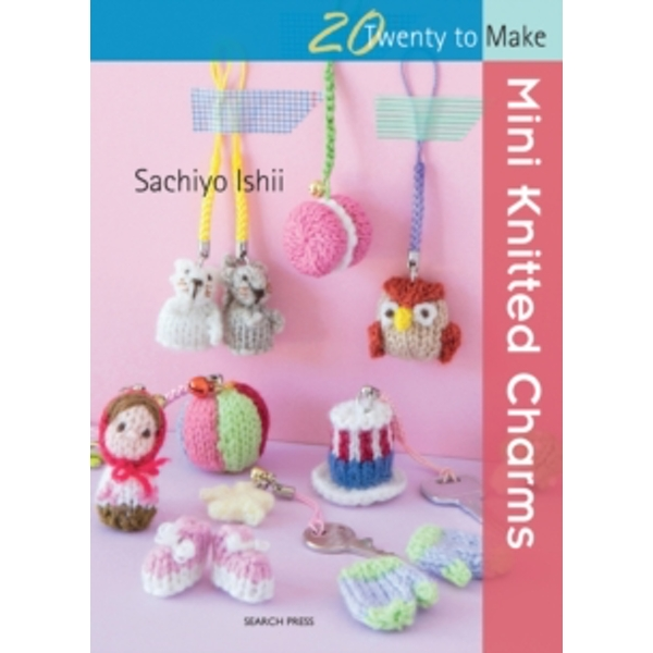 Twenty to Make: Mini Knitted Charms