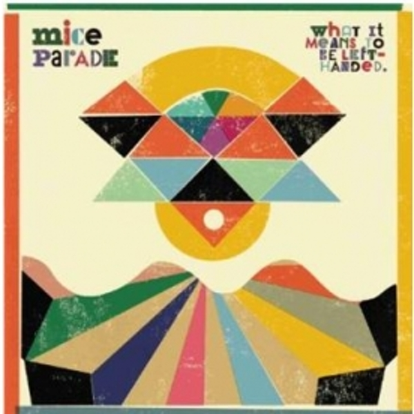 Mice Parade - What It Means To Be Left Handed CD