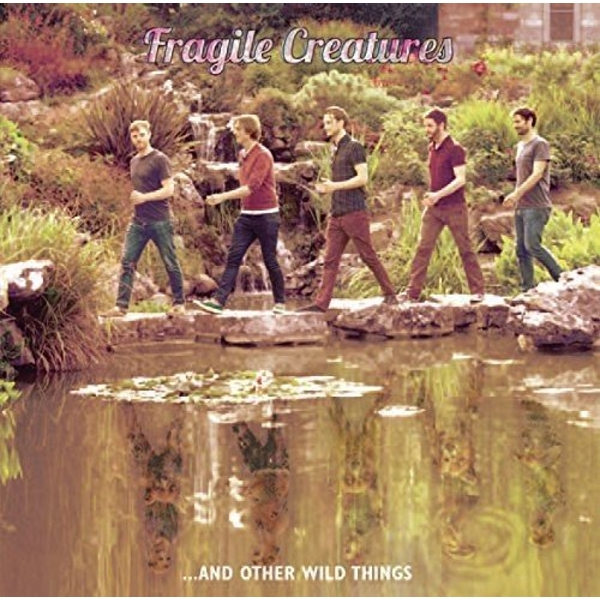 Fragile Creatures - Fragile Creatures...And Other Things Vinyl