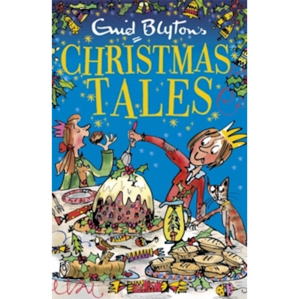 Enid Blyton's Christmas Tales : Contains 25 classic stories
