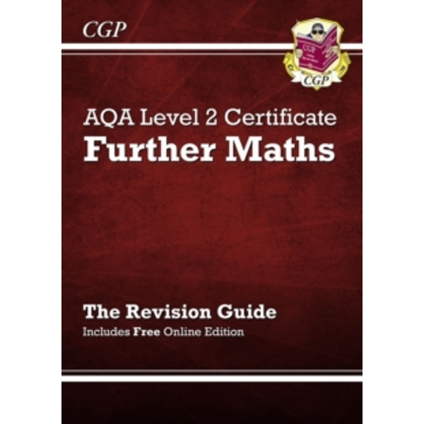 AQA Level 2 Certificate in Further Maths - Revision Guide (with Online Edition) (A*-G Course) by CGP Books (Paperback, 2014)