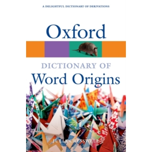 Oxford Dictionary of Word Origins by Oxford University Press (Paperback, 2010)
