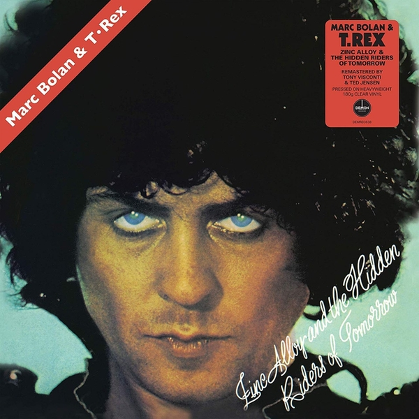 Marc Bolan & T-Rex - Zinc Alloy And The Hidden Riders Of Tomorrow Clear Vinyl