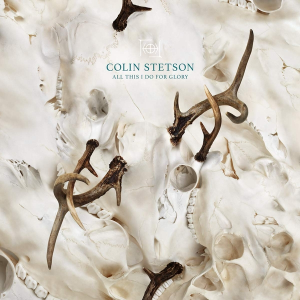 Colin Stetson - All This I Do For Glory Vinyl