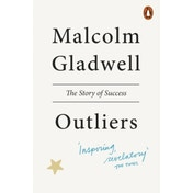 Outliers: The Story of Success by Malcolm Gladwell (Paperback, 2009)