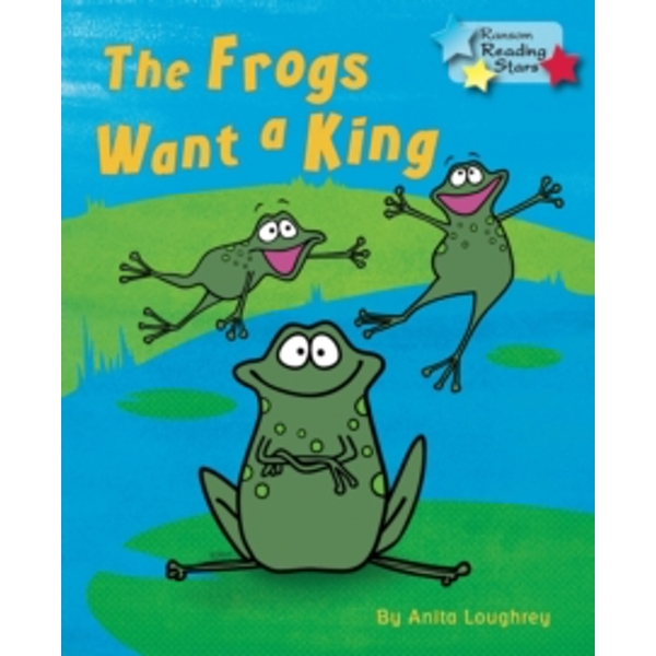 The Frogs Want a King by Anita Loughrey (Paperback, 2015)