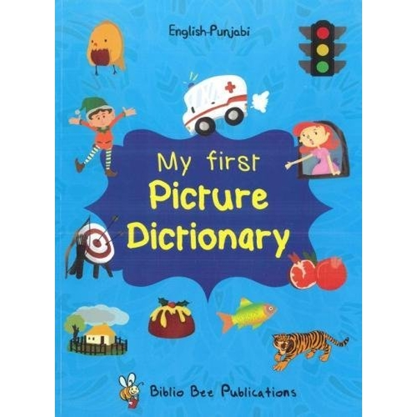 My First Picture Dictionary: English-Punjabi  Paperback / softback 2016