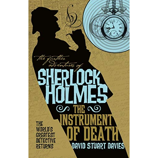 The Further Adventures of Sherlock Holmes - The Instrument of Death  Paperback / softback 2019