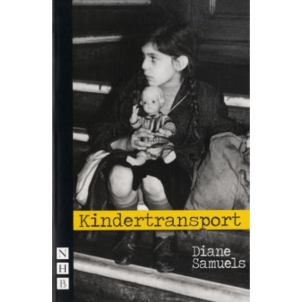 Kindertransport by Diane Samuels (Paperback, 2008)