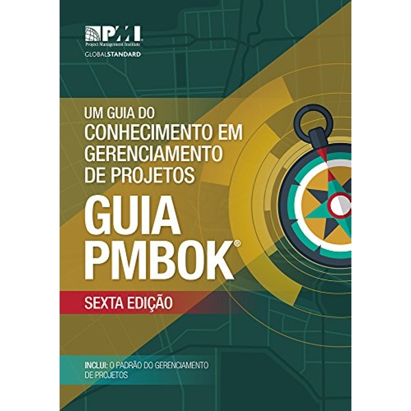 Um guia do Conhecimento em Gerenciamento de Projetos (guia PMBOK) (Brazilian Portuguese version of: A guide to the Project Management Body of Knowledge :PMBOK Guide) Paperback / softback 2018