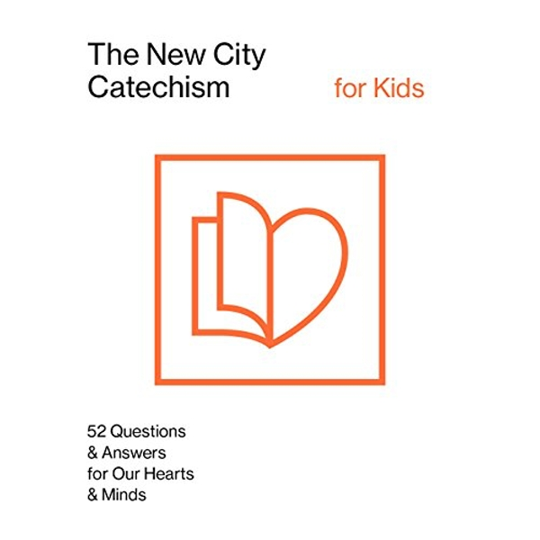 The New City Catechism for Kids Children's Edition Paperback / softback 2018