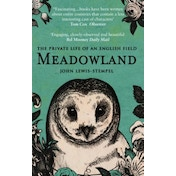 Meadowland: the private life of an English field by John Lewis-Stempel (Paperback, 2015)