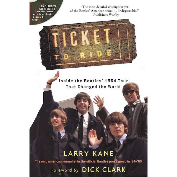 Ticket to Ride: Inside the Beatles' 1964 Tour That Changed the World [With CD (Audio)] Paperback - 28 Oct 2014