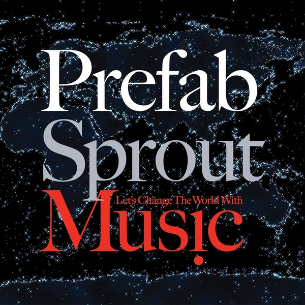 Prefab Sprout - Let's Change The World With Music Vinyl