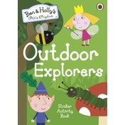Ben and Holly's Little Kingdom: Outdoor Explorers Sticker Activity Book by Penguin Books Ltd (Paperback, 2017)