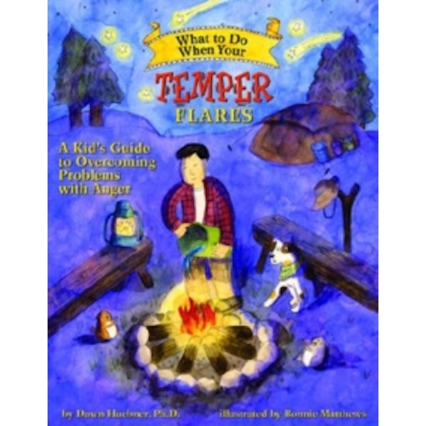 What to Do When Your Temper Flares: A Kid's Guide to Overcoming Problems with Anger by Dawn Huebner (Paperback, 2007)