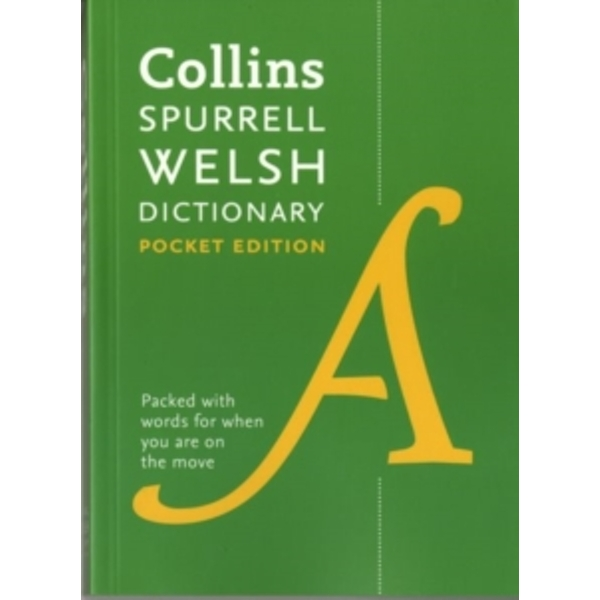 Collins Spurrell Welsh Dictionary Pocket Edition : Trusted Support for Learning, in a Handy Format