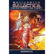 Battlestar Galactica: Tales from the Fleet Omnibus by Joshua Ortega, Eric Nylund, Robert Place Napton, David Reed, Seamus Kevin Fahey, Brandon Jerwa (Paperback, 2017)