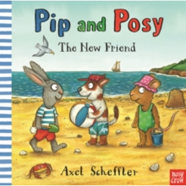 Pip and Posy: The New Friend (Paperback, 2017)