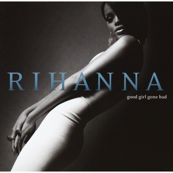 Rihanna Good Girl Gone Bad CD