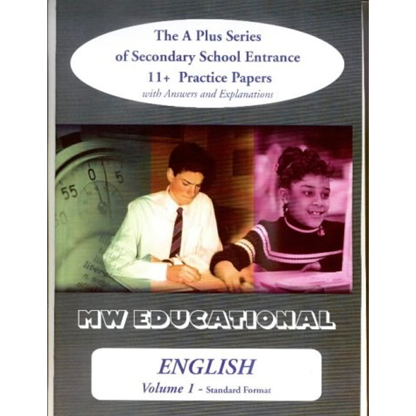 English: The A Plus Series of Secondary School Entrance 11+ Practice Papers: v. 1: Standard Format with Answers by Mark Chatterton (Paperback, 2001)