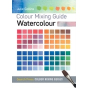 Colour Mixing Guide: Watercolour by Julie Collins (Paperback, 2015)