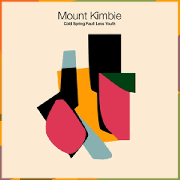 Mount Kimbie ‎– Cold Spring Fault Less Youth Vinyl