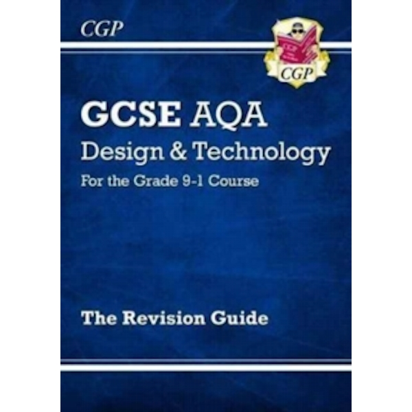 New Grade 9-1 GCSE Design & Technology AQA Revision Guide