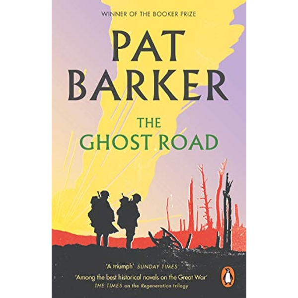 The Ghost Road by Pat Barker (Paperback, 2008)