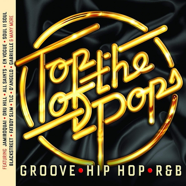 Top Of The Pops - Groove, Hip Hop & R&B CD