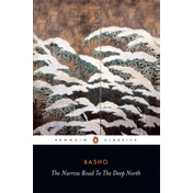 The Narrow Road to the Deep North and Other Travel Sketches by Matsuo Basho (Paperback, 1967)