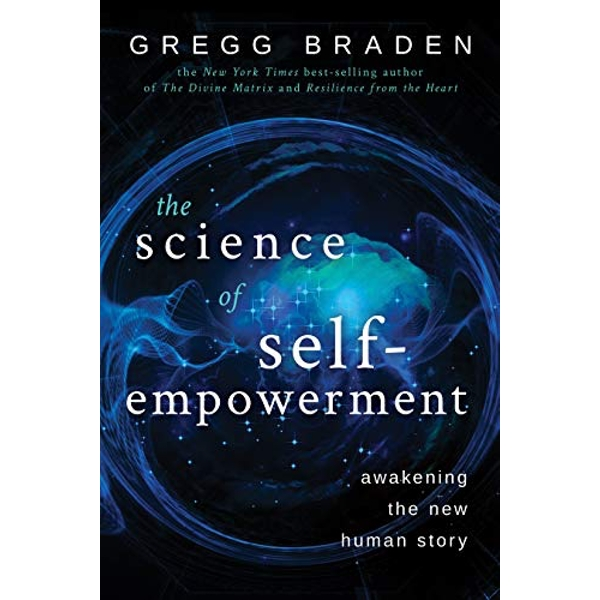 The Science of Self-Empowerment Awakening the New Human Story Paperback / softback 2019