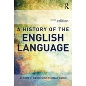 A History of the English Language by Thomas Cable, Albert C. Baugh (Paperback, 2012)