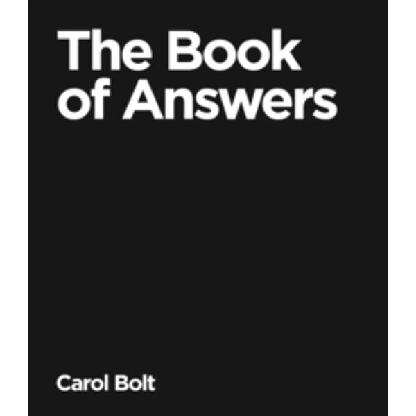 The Book Of Answers by Carol Bolt (Hardback, 2000)