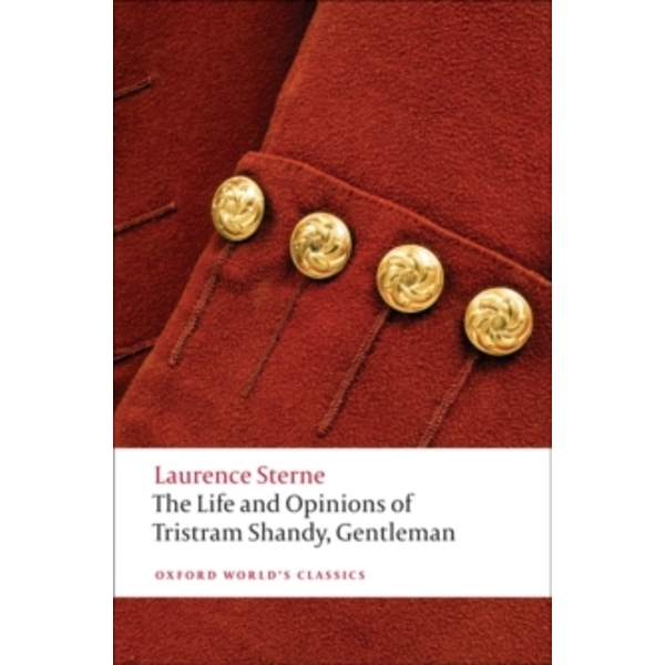 The Life and Opinions of Tristram Shandy, Gentleman by Laurence Sterne (Paperback, 2009)