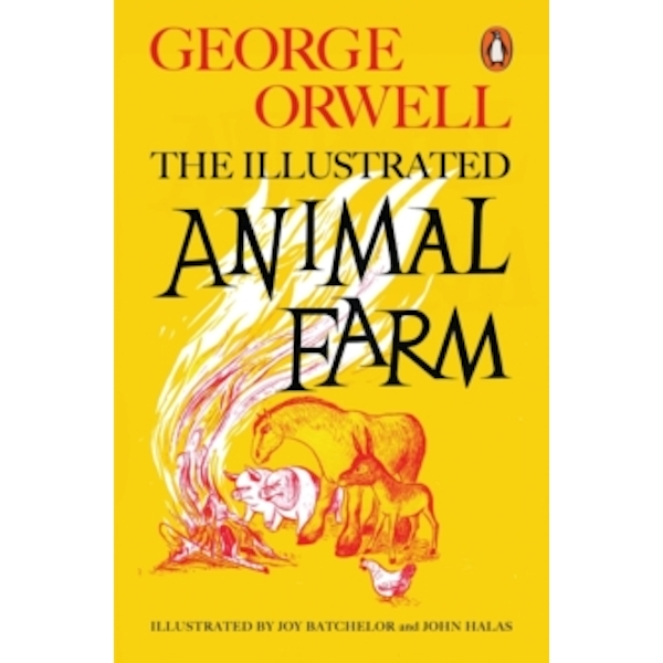 Animal Farm: The Illustrated Edition by George Orwell (Paperback, 2015)