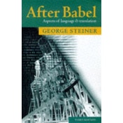 After Babel: Aspects of Language and Translation by George Steiner (Paperback, 1998)