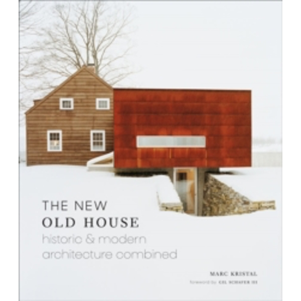 New Old House : Historic & Modern Architecture Combined