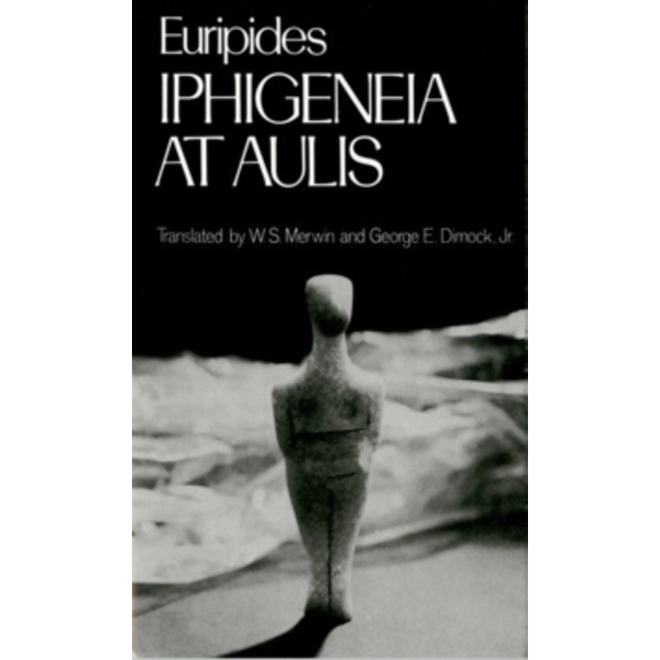 Iphigenia at Aulis by Euripides (Paperback, 1992)
