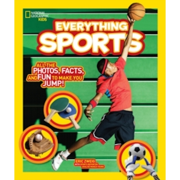 National Geographic Kids Everything Sports: All the Photos, Facts, and Fun to Make You Jump! by Eric Zweig (Paperback, 2016)
