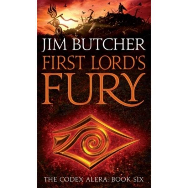 First Lord's Fury : The Codex Alera: Book Six