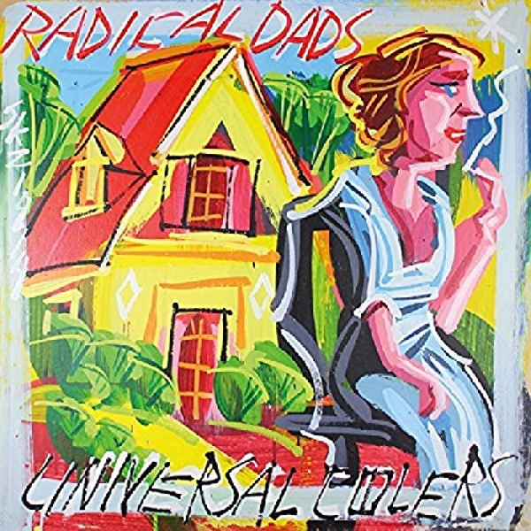 Radical Dads - Universal Coolers Vinyl