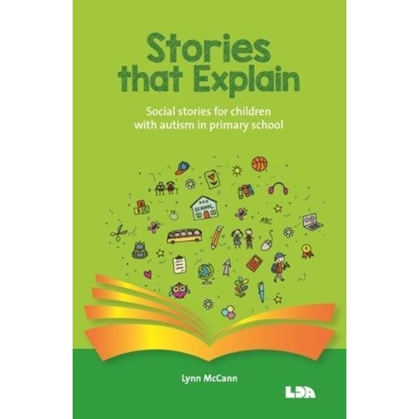 Stories that explain Social stories for children with autism in primary school Mixed media product 2018