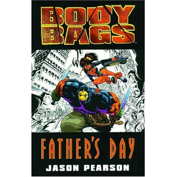Body Bags: Fathers Day