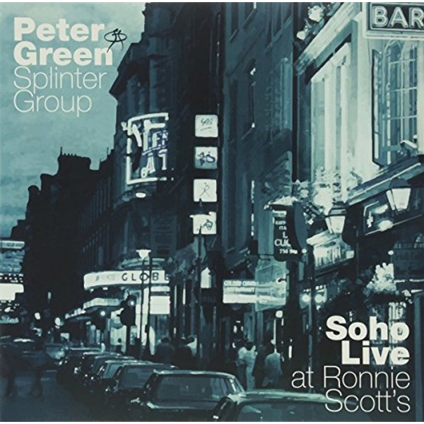 Peter Green Splinter Group - Soho Live At Ronnie ScottS Vinyl